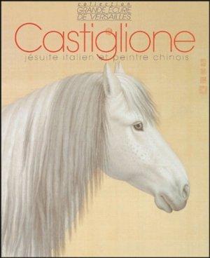 Castiglione Jésuite italien et peintre chinois - favre - 9782828908072 -