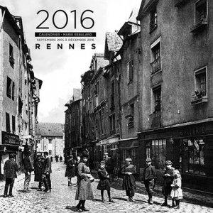Calendrier 2016 Rennes. De septembre 2015 à décembre 2016 - Editions d'Orbestier - 9782842381936 - https://fr.calameo.com/read/000015856c4be971dc1b8