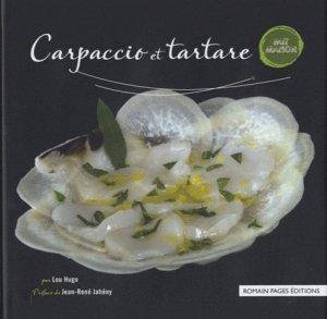 Carpaccio et tartare - Romain Pages - 9782843503528 -