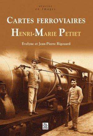 Cartes ferroviaires Henri-Marie Petiet - alan sutton - 9782849109823 -