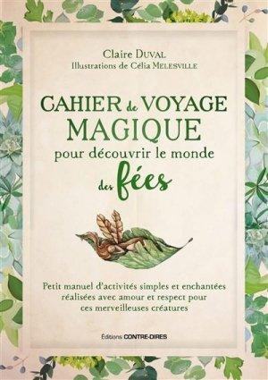 Cahier de voyage magique pour découvrir le monde des fées - contre dires - 9782849335963 -