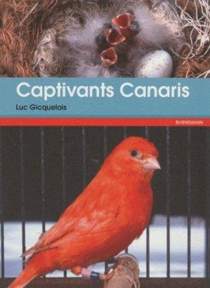 Captivants canaris - Canaris de couleurs, de chants, de postures et frisés - bornemann - 9782851826831 -