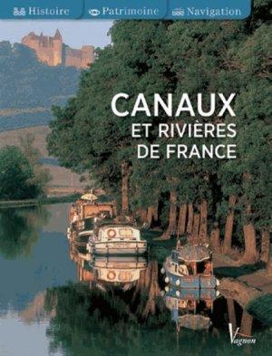 Canaux et rivières de France - vagnon - 9782857259237 -