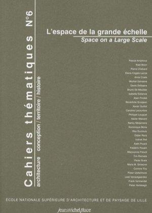 Cahiers thématiques N° 6 : L'espace de la grande échelle. Edition bilingue français-anglais, avec 1 CD-ROM - Editions Jean-Michel Place - 9782858939053 -