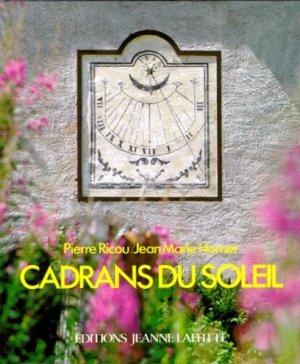 CADRANS DU SOLEIL. Les cadrans peints des Alpes à la Méditérranée - jeanne laffitte - 9782862760872 -