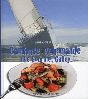 Cambuse gourmande - The gourmet Galley - jerome villette - 9782865470884 -