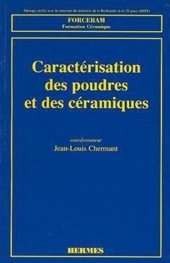 Caractérisation des poudres et des céramiques - hermès / lavoisier - 9782866013073 -