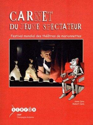 Carnet du jeune spectateur - Canopé - CRDP de Reims - 9782866334970 -