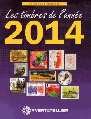 Catalogue de timbres-poste. Nouveautés mondiales de l'année 2014 - Yvert and Tellier - 9782868142504 -