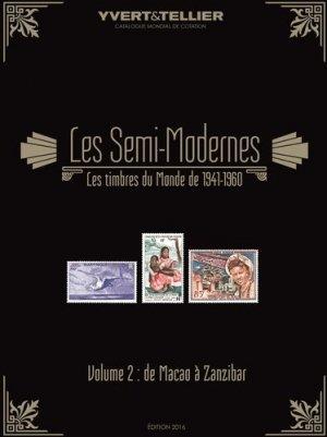 Catalogue des timbres semi-modernes du monde (1941-1960). Volume 2, Macao à Zanzibar - Yvert and Tellier - 9782868142542 -