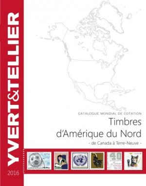 Catalogue Amérique du nord. Edition 2016 - Yvert and Tellier - 9782868142559 -
