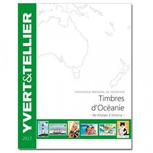 Catalogue de cotation des Timbres d'Océanie - yvert and tellier - 9782868142658 -