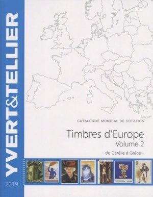 Catalogue de timbres-postes d'Europe. Volume 2, Carélie à Grèce, Edition 2019 - Yvert and Tellier - 9782868142832 -