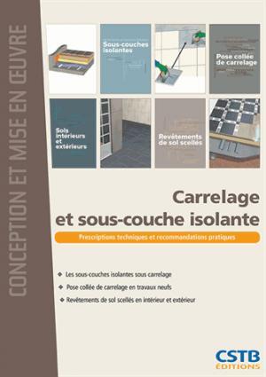 Carrelage et sous-couche isolante - cstb - 9782868916440 -