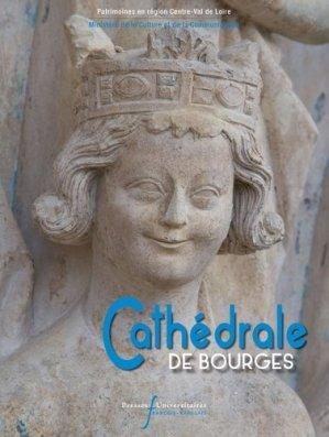 cathedrale de bourges - presses universitaires francois rabelais - 9782869064928 -