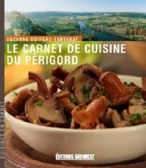 Carnet de cuisine du Périgord - Editions Sud Ouest - 9782879019574 -