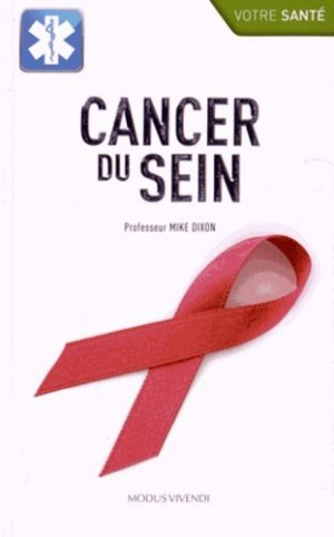 Cancer du sein - modus vivendi (canada) - 9782895238386 -