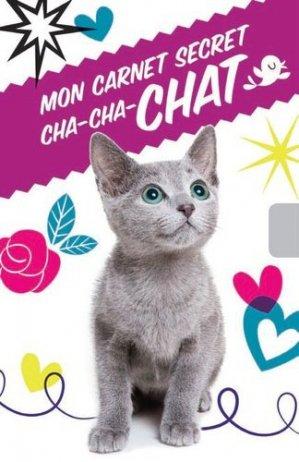 Carnet secret cha-cha-chat - Presses Aventure - 9782896609277 -