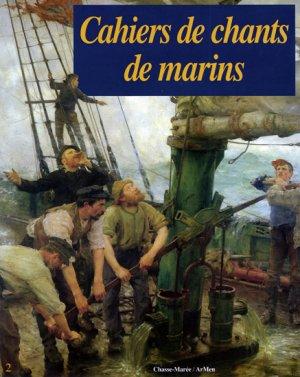 Cahiers de chants de marins T.2 - glenat - 9782903708429 -