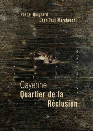 Cayenne. Quartier de la Réclusion - Art3 Galerie Plessis - 9782909417394 -