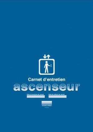 Carnet d'entretien pour ascenseur - guillard - 9782910833404 -
