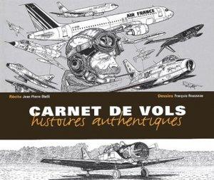 Carnet de vols. Histoires authentiques - Altipresse - 9782911218224 -