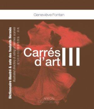 Carrés d'art. Dictionnaire illustré & cote des foulards Hermès Tome 3, Edition anglais-français-chinois - Arfon - 9782911955495 -