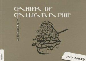 Cahier de calligraphie. Style Naskh - Bachari - 9782913678576 -
