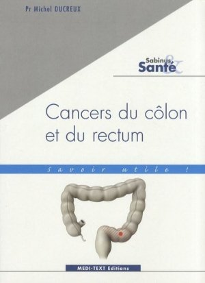Cancers du côlon et du rectum - medi-text - 9782915400168 -
