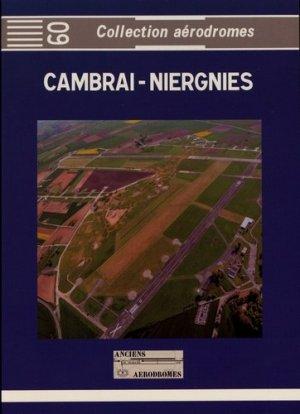Cambrai-Niergnies - Anciens Aérodromes - 9782919572168 -