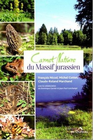 Carnet de nature du massif jurassien - du chateau - 9782940637195 -