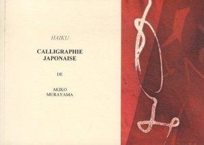 Calligraphie japonaise - Jacques-Majid Sagatni - 9782954149721 -