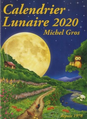 Calendrier lunaire 2020 - calendrier lunaire diffusion - 9782955935910 -