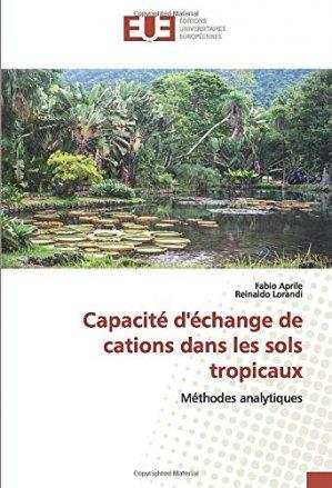 Capacité d'échange de cations dans les sols tropicaux - editions universitaires europeennes - 9786139564514 -