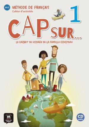 Cap sur... 1 : Le carnet de voyage de la famille Cousteau + 1CD audio - maison des langues - 9788417260781 -