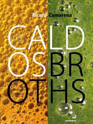 Caldos/Broths. Edition bilingue Espagnol-Anglais - Montagud Editores - 9788472121577 -