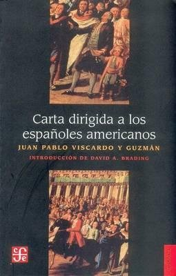 CARTE DIRIGIDA A LOS ESPANOLES AMERICANOS  - FONDO CULTURA ECONOMICA - 9789681674106 -