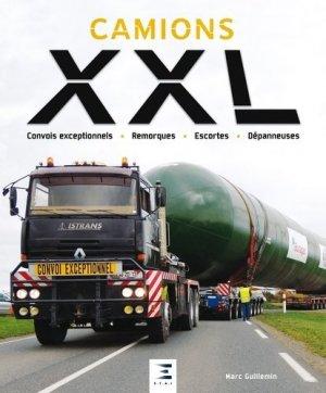 Camions xxl, convois exceptionnels - etai - editions techniques pour l'automobile et l'industrie - 9791028302498 -