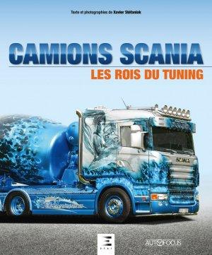 Camions scania, les rois du tuning - etai - editions techniques pour l'automobile et l'industrie - 9791028303204 -