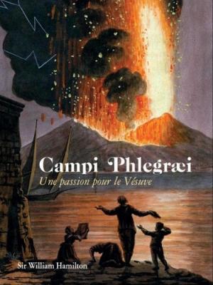 Campi Phlegrai - Une passion pour le Vésuve - omniscience - 9791097502126 -