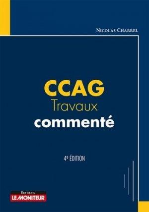CCAG Travaux commenté - le moniteur - 9782281132663 -