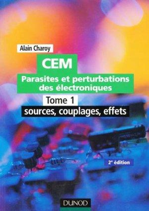 CEM Parasites et perturbations des électroniques Tome 1 - dunod - 9782100501519 -