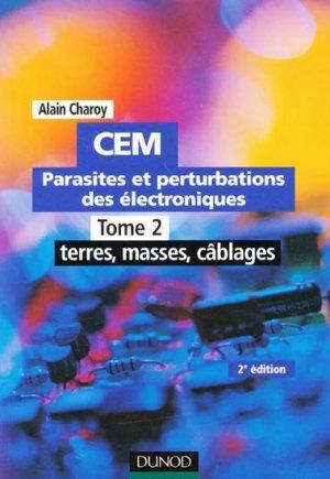 CEM Parasites et perturbations des électroniques - dunod - 9782100501540 -
