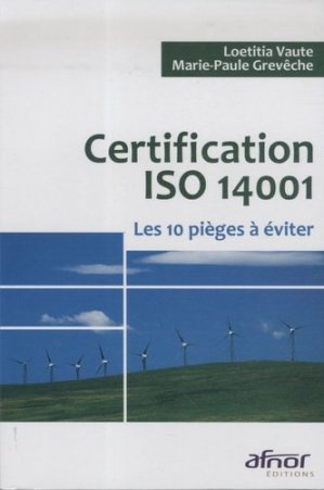 Certification ISO 14001 - AFNOR - 9782124659166 -