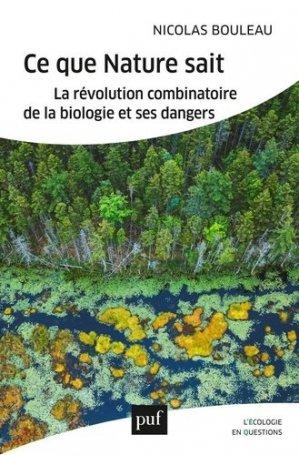 Ce que la nature sait - puf - presses universitaires de france - 9782130826989 -
