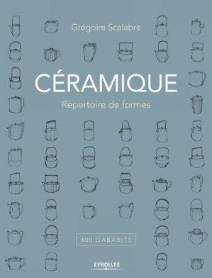 Céramique répertoire de formes - eyrolles - 9782212674583 -