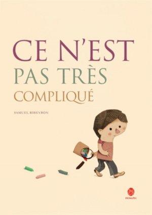 Ce n'est pas très compliqué (En Français) - hongfei - 9782355580871 -