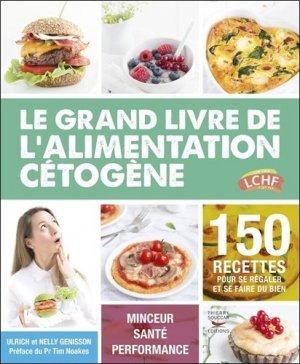 Céto top - le grand livre de l'alimentation cétogène - thierry souccar - 9782365492454 -