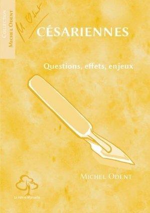 Césariennes. Questions, effets, enjeux - hetre myriadis - 9782490050437 -