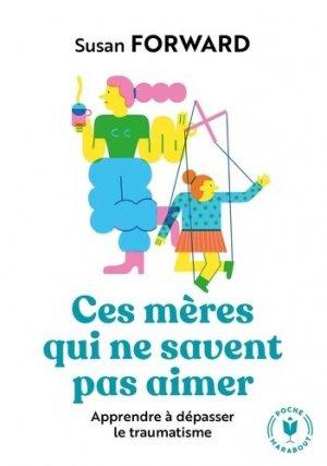 Ces mères qui ne savent pas aimer - marabout - 9782501139311 -